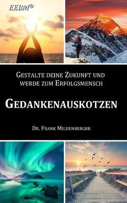 Gedankenauskotzen von Mildenberger,  Frank