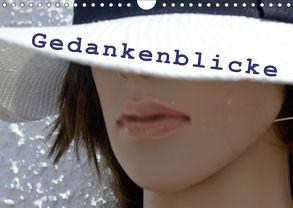 Gedankenblicke (Wandkalender 2018 DIN A4 quer) von Semotan,  Christine