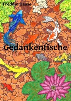 Gedankenfische von Haase,  Freddie