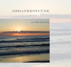 GEDANKENFLÜGE von Burchartz,  Silke