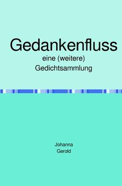 Gedankenfluss von Gerold,  Johanna