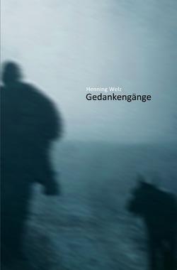 Gedankengänge von Welz,  Henning