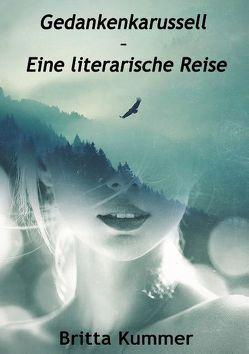 Gedankenkarussell – Eine literarische Reise von Kummer,  Britta