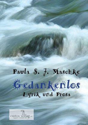 Gedankenlose von Maschke,  Paula
