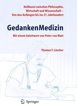 GedankenMedizin von Luescher,  Thomas