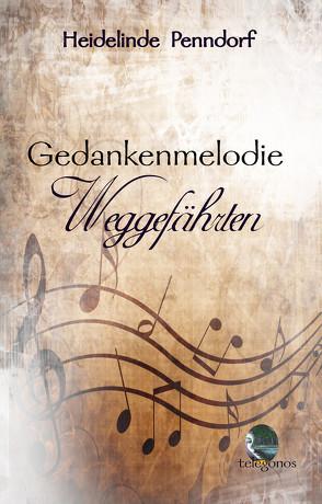 Gedankenmelodie von Penndorf,  Heidelinde