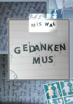 Gedankenmus von WAL,  MIS, Wallnisch,  Ida, Wallnisch,  Marlene, Wallnisch,  Susan