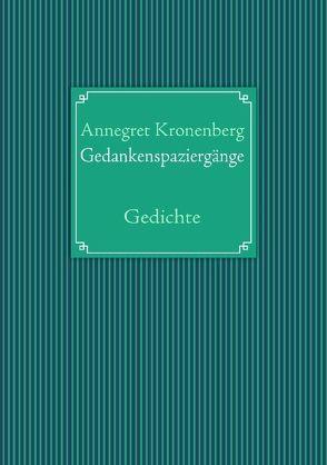 Gedankenspaziergänge von Kronenberg,  Annegret