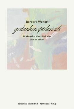 gedankenspielerisch von Wolfart,  Barbara