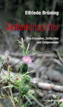 Gedankensplitter von Brüning,  Elfriede