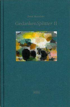 GedankenSplitter II von Bergener,  Silke, Cox,  Wim, Mutschler,  Ernst