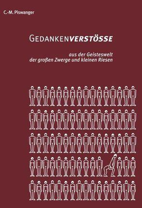 Gedankenverstösse von Piswanger,  Carl-Markus