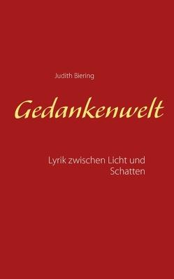 Gedankenwelt von Biering,  Judith