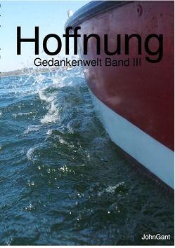 Gedankenwelt / Hoffnung von Gant,  John