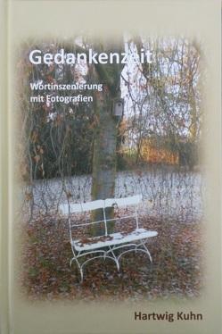 Gedankenzeit von Kuhn,  Hartwig, Kuhn,  Petra