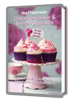 Gedankenzucker und Seelen-Cupcakes von Plassmeier,  Ilka
