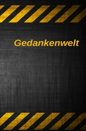Gedanlenwelt Band I-III von Gant,  John