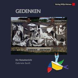 Gedenken. Guernica – Gernikara von Senft,  Gabriele
