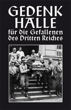 Gedenkhalle für die Gefallenen des Dritten Reiches von Langner,  Kurt, Weberstedt,  Hans