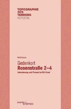 Gedenkort Rosenstraße 2–4 von Gruner,  Wolf