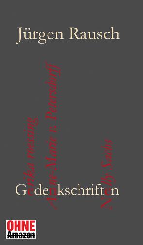 Gedenkschriften von Rausch,  Jürgen
