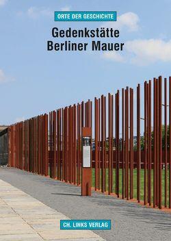 Gedenkstätte Berliner Mauer von Sälter,  Gerhard