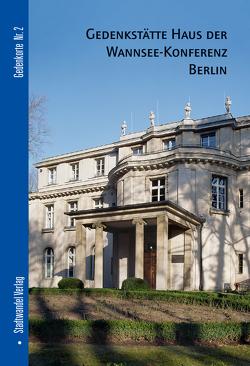 Gedenkstätte Haus der Wannsee-Konferenz von Bolk,  Florian, Haupt,  Michael, Kampe,  Norbert
