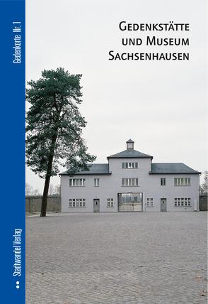 Gedenkstätte und Museum Sachsenhausen von Bolk,  Florian, Winters,  Peter Jochen