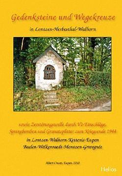 Gedenksteine und Wegekreuze in Lontzen-Herbesthal-Walhorn von Creutz,  Albert