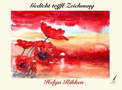 Gedicht trifft Zeichnung von Rikken,  Helga