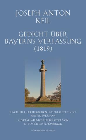 Gedicht über Bayerns Verfassung (1819) von Eykmann,  Walter, Keil,  Joseph Anton
