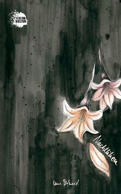 Gedichtband Nachtlilien von Hofhansl,  Lena, Schadt,  Peter