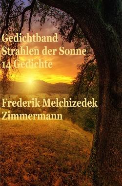 Gedichtband Strahlen der Sonne von Zimmermann,  Frederik Melchizedek