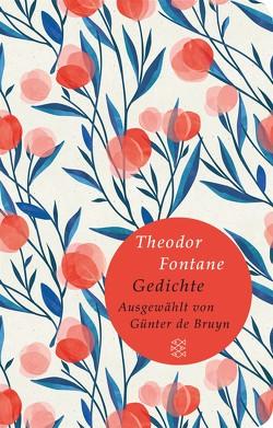 Gedichte von Bruyn,  Günter de, Fontane,  Theodor