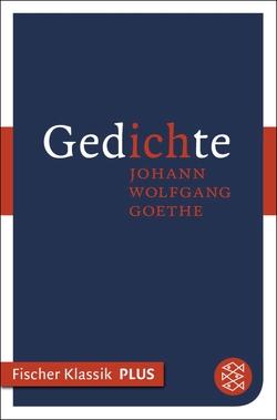 Gedichte von Arnold,  Heinz Ludwig, Goethe,  Johann Wolfgang von