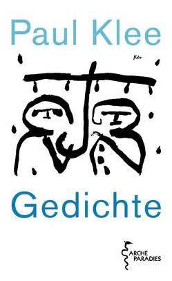 Gedichte von Klee,  Felix, Klee,  Paul