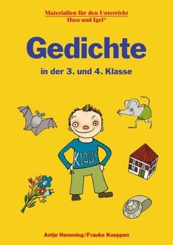 Gedichte in der 3. und 4. Klasse von Hemming,  Antje, Koeppen,  Frauke