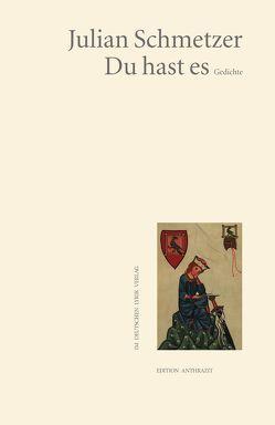 Gedichte von Schmetzer,  Julian