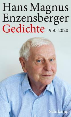 Gedichte 1950-2020 von Enzensberger,  Hans Magnus