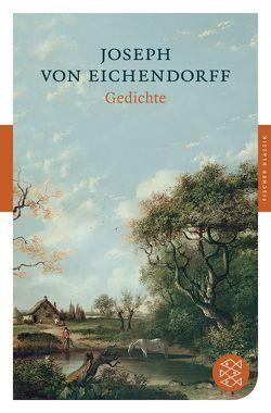 Gedichte von Eichendorff,  Joseph von