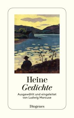 Gedichte von Heine,  Heinrich, Marcuse,  Ludwig