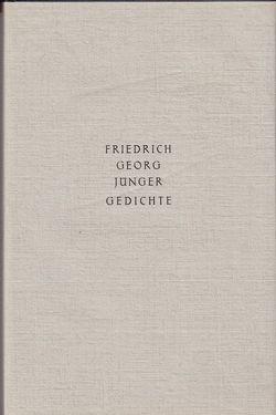 Gedichte von Jünger,  Friedrich Georg