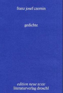 Gedichte von Czernin,  Franz J