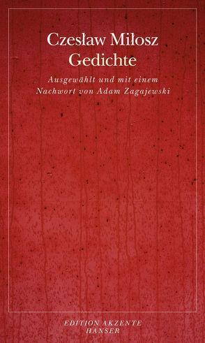 Gedichte von Daume,  Doreen, Dedecius,  Karl, Gnauck,  Gerhard, Heidrich,  Christian, Milosz,  Czeslaw