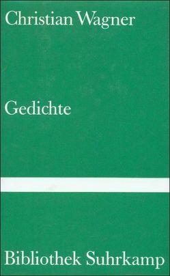 Gedichte von Handke,  Peter, Hesse,  Hermann, Wagner,  Christian
