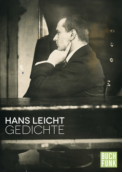 Gedichte von Leicht,  Hans