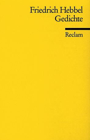 Gedichte von Hebbel,  Friedrich