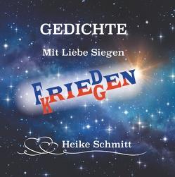 Gedichte von Schmitt,  Heike