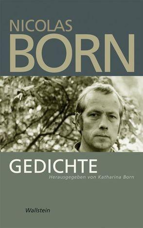 Gedichte von Born,  Katharina, Born,  Nicolas