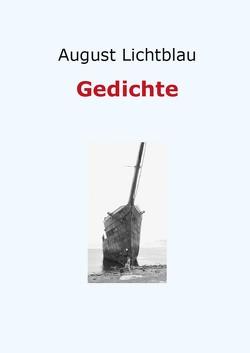 Gedichte von Lichtblau,  August